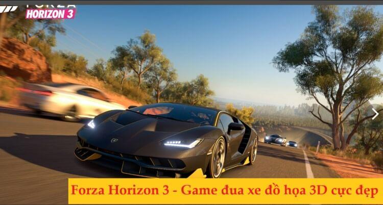 Forza Horizon 3 - game đua xe pc 3d cực đẹp
