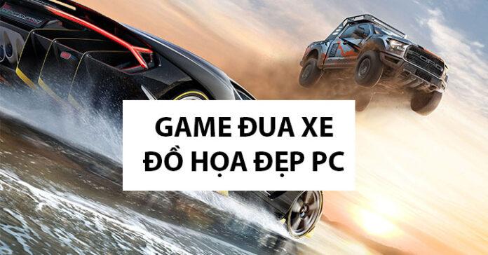 game đua xe đồ họa đẹp cho pc