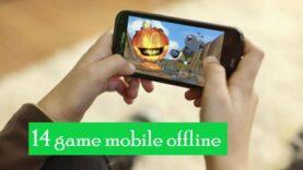 Top 14 game offline mobile hay nhất khi rớt mạng