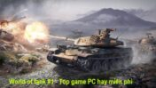 Top game PC miễn phí hàng đầu - Part 1