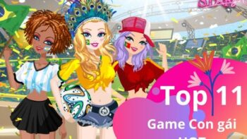 List 11 game con gái cực cool Android