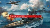 Top 3 game tàu chiến online trên mobile