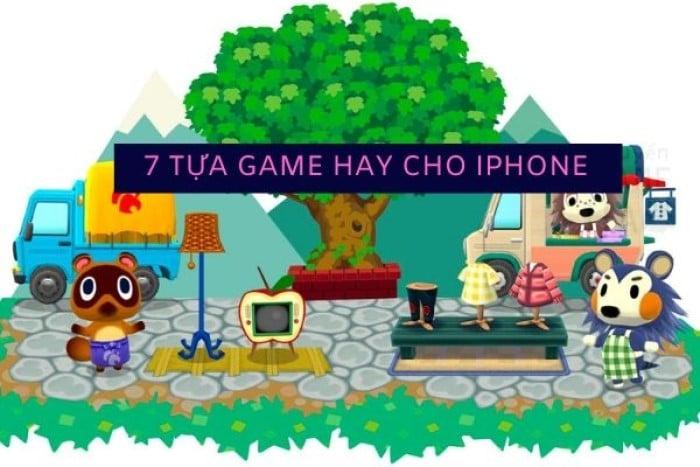 game hay iphone top 7 năm 2020