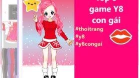 List 5 game Y8 con gái thời trang điệu