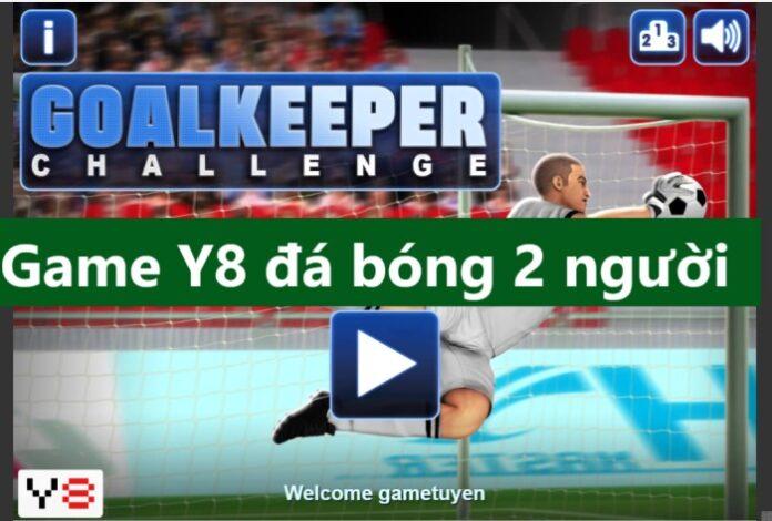game y8 đá bóng 2 người chơi