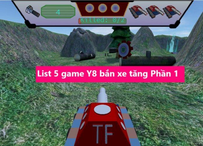 list 5 game y8 bắn xe tăng 2 người chơi vui nhộn trên PC
