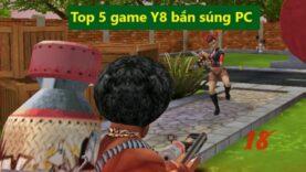 Trải nghiệm 5 dòng game y8 bắn súng PC