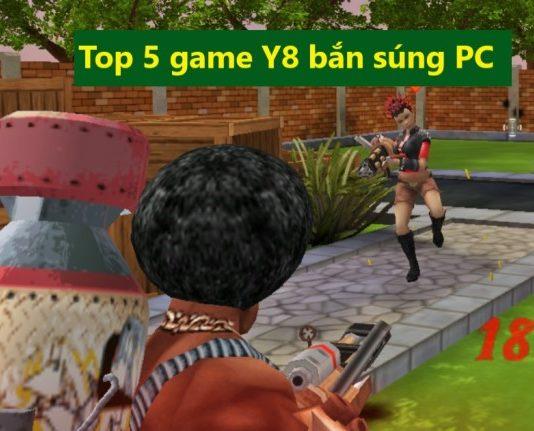 top 5 game Y8 bắn súng PC