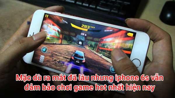 iphone 6s - dòng điện thoại chơi game LQMB giá dưới 5tr