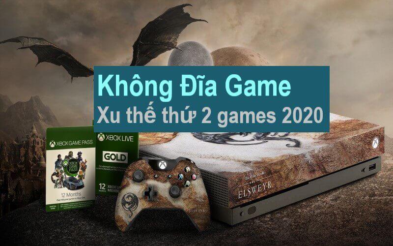Không Đĩa Game xu thế thị trường games 2020