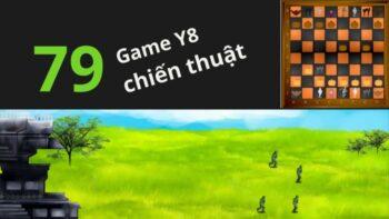 79 game Y8 chiến thuật nhập vai tuyển