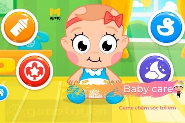 Baby care trò chơi mobile chăm sóc trẻ vui nhộn