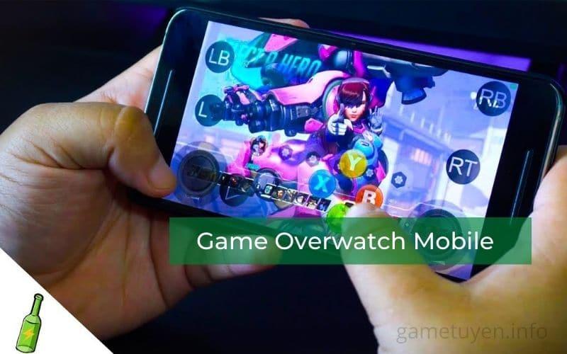 Game Overwatch Mobile là gì
